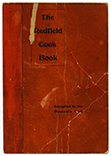 Cook Book: Choices and Tested Recipes Furnished by the Ladies of Redfield, Iowa.