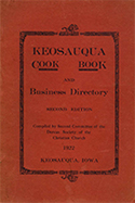 Tested Recipes The Keosauqua Cook Book and Business Directory
